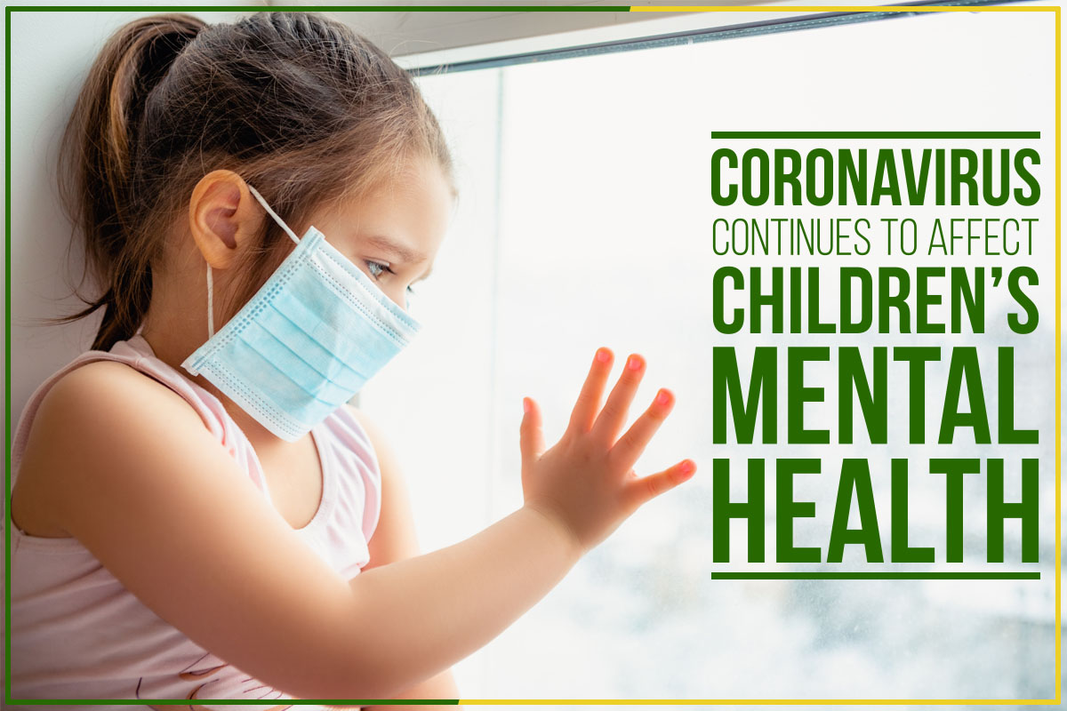 Corona virus Continues To Affect Children's Mental Health